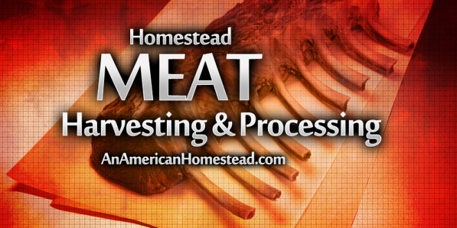 Meat Harvesting and Processing